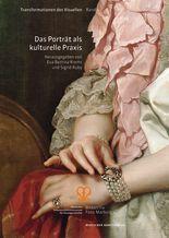 Das Porträt als kulturelle Praxis